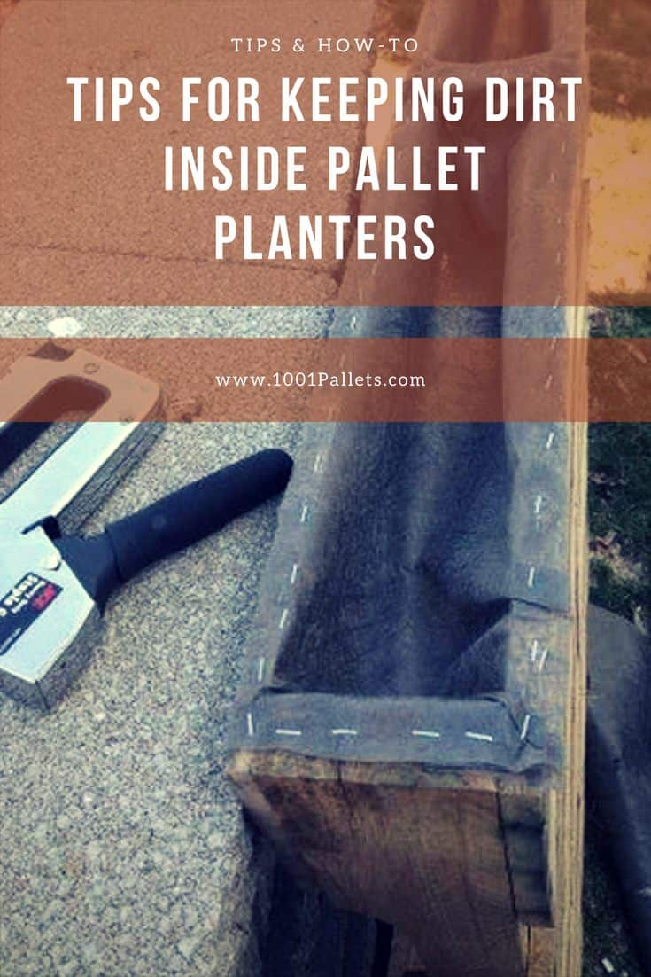 How To Keep Dirt Inside Pallet Planters? • 1001 Pallets - Gardening