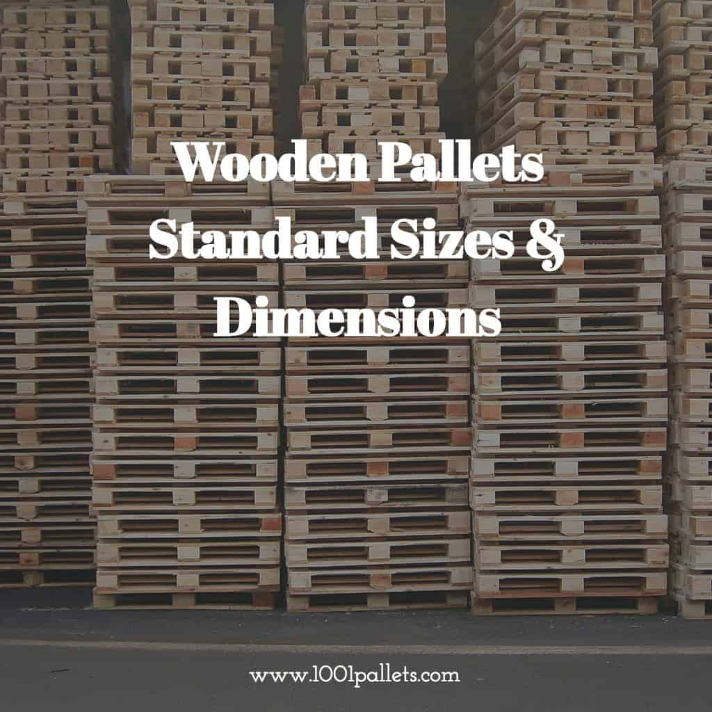 Pallet Dimensions International Standard Sizes Amp Dimensions