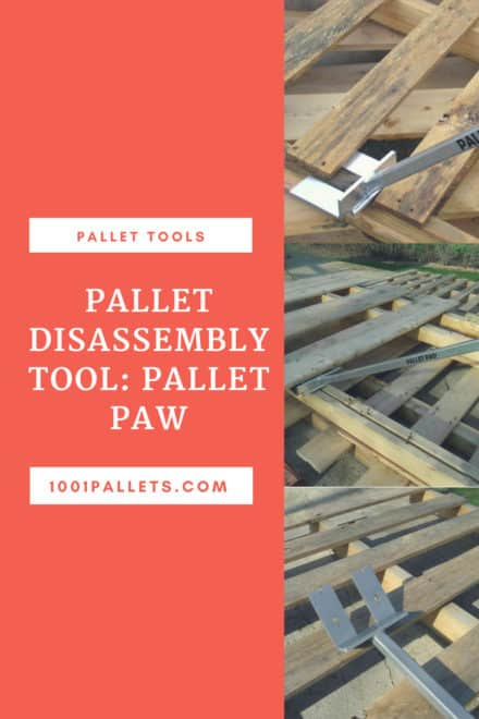 Pallet Disassembly Tool: Pallet Paw