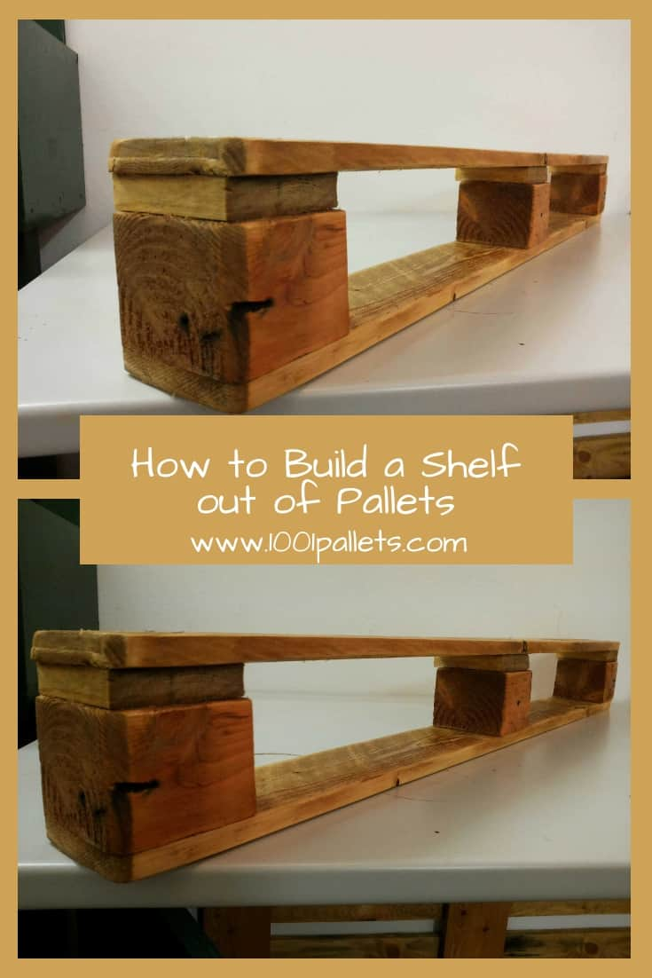 How To Build A Shelf Out Of Pallets 1001 Pallets