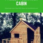 Pallet Cabin & Clubhouse: Build Your Own 19 Pallets Teenager Cabin Hideaway