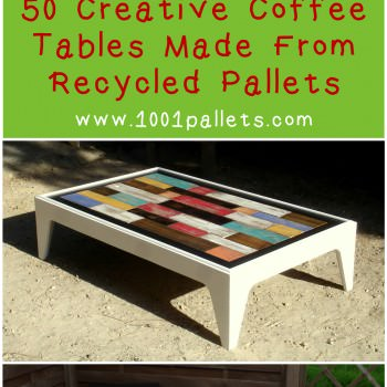 50 Creative Coffee Tables Made From Recycled Pallets For Your Inspiration