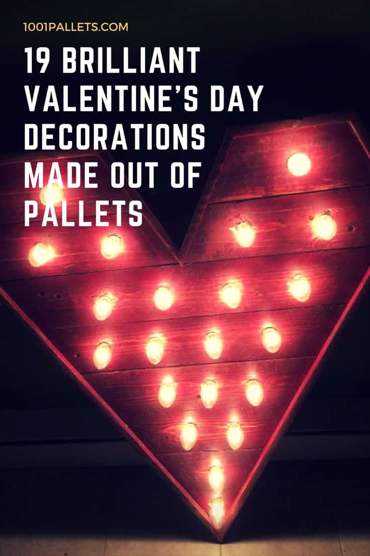 19 Brilliant Valentine's Day Decorations Made out of ...
