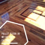 Pallet Floor in My Outback Cottage