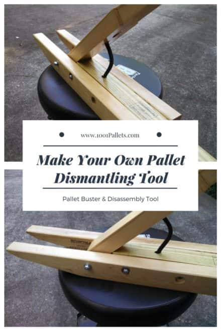 Pallet Buster & Disassembly Tool: Make Your Own Pallet Dismantling Tool