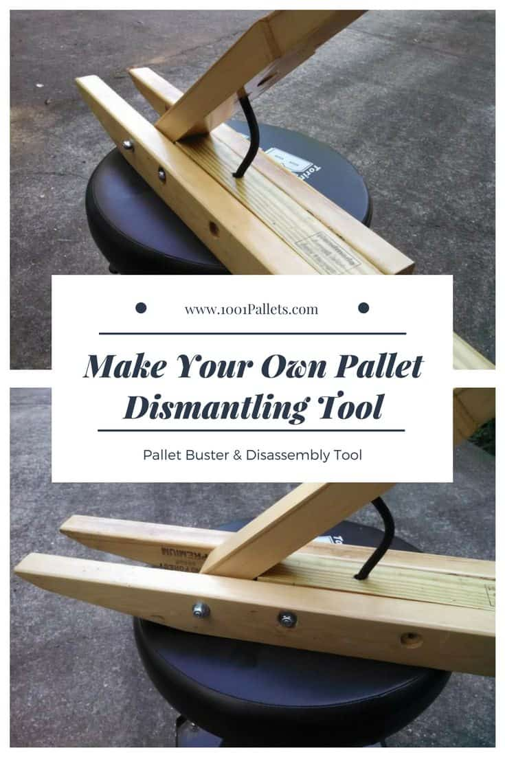 Pallet Buster & Disassembly Tool: Make Your Own Pallet ...