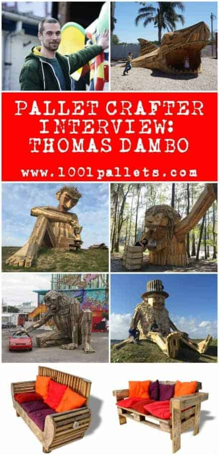 Pallet Crafter Interview #10: Thomas Dambo