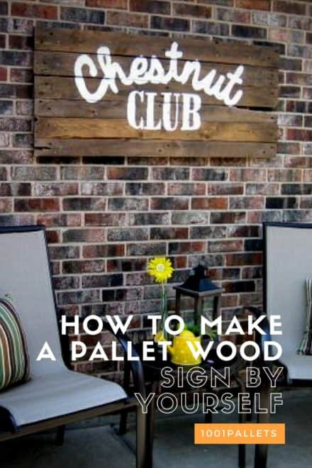 Diy: How To Make A Pallet Wood Sign