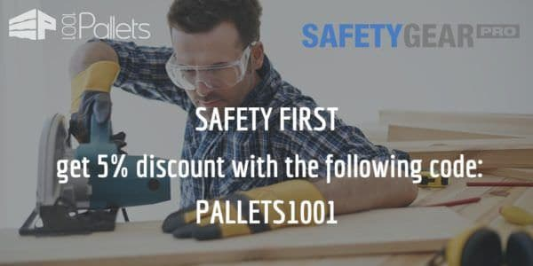 Workshop Safety: Pallet Woodworking Safety Tips Other Pallet Projects Submitted Tutorials