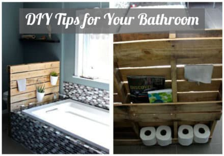 Diy Tips for Your Bathroom