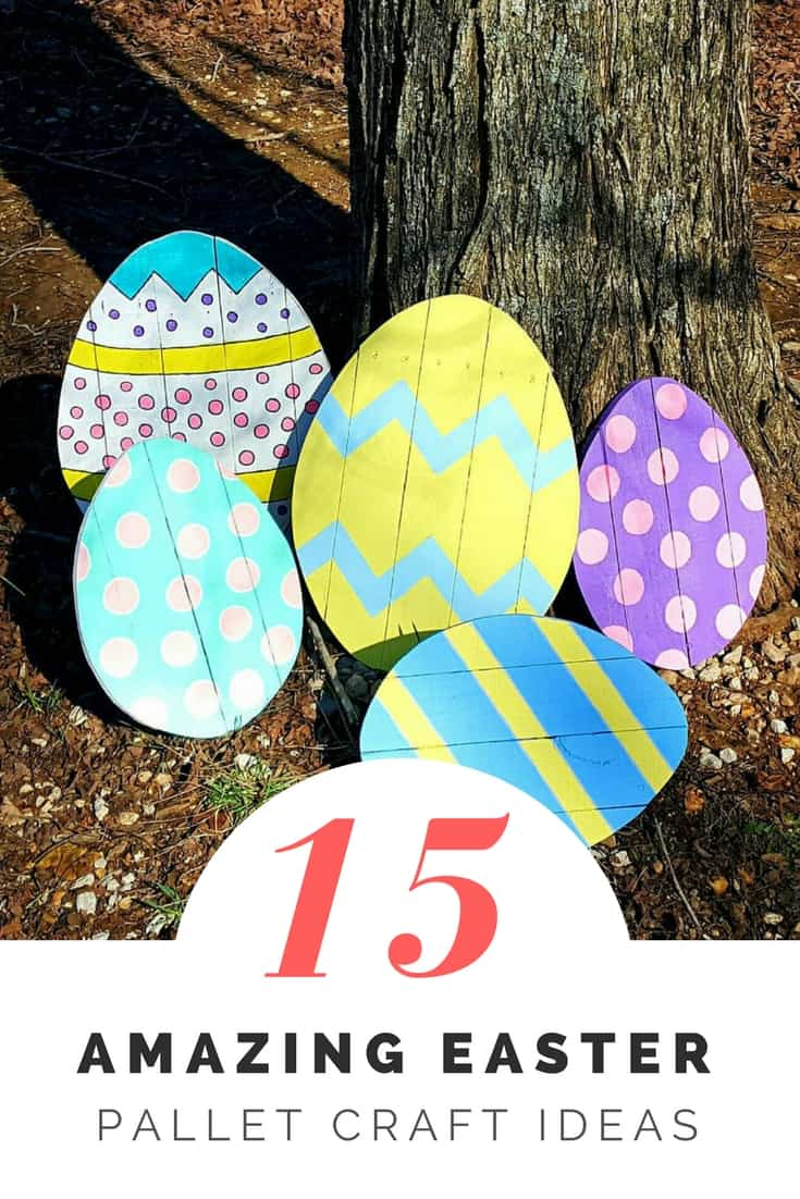15 Amazing Easter Pallet Craft Ideas 1001 Pallets