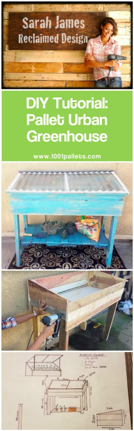 Diy Tutorial: Pallet Urban Greenhouse