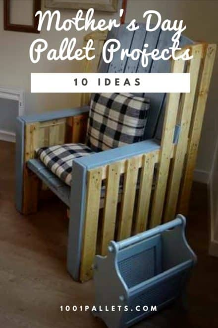 10 Great Mother's Day Pallet Project Ideas