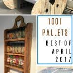 Awesome April DIY Pallet Projects 2017 - You Picked Them!