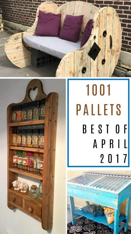 Awesome April DIY Pallet Projects 2017 – You Picked Them!
