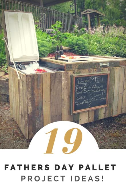 19 Fathers Day Pallet Project Ideas!
