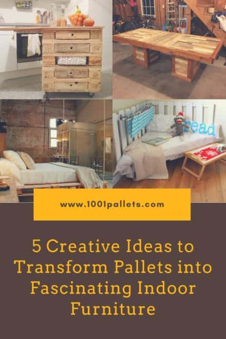 5 Creative Ideas to Transform Pallets into Fascinating Indoor Furniture