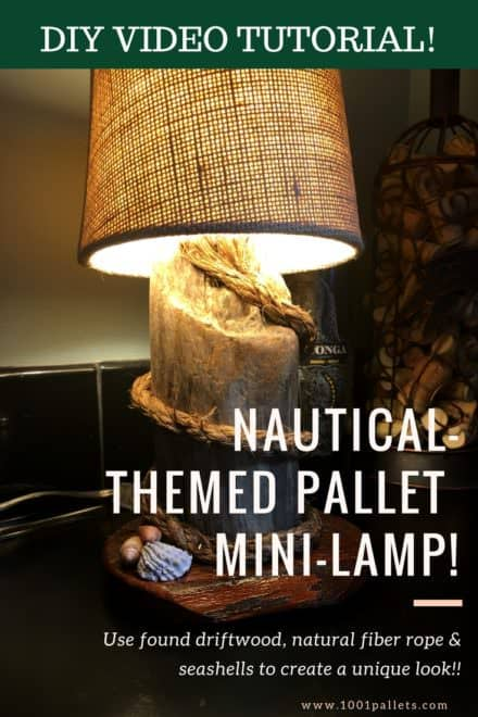 Diy Video Tutorial: Nautical-themed Pallet Mini Lamp