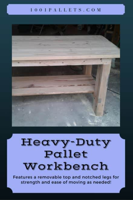 Heavy-duty Pallet Workbench Features Removable Top