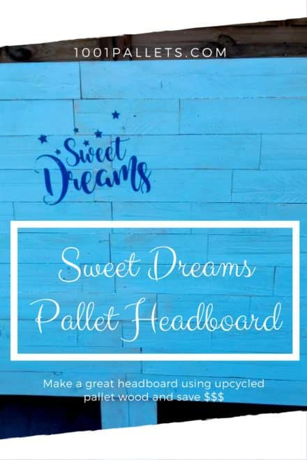 Sweet Dreams Stenciled Pallet Headboard