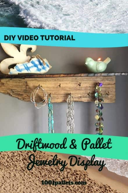Diy Video Tutorial: Driftwood / Pallet Shelf Jewelry Display