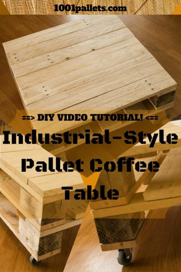 Diy Video Tutorial: Industrial-style Coffee Table