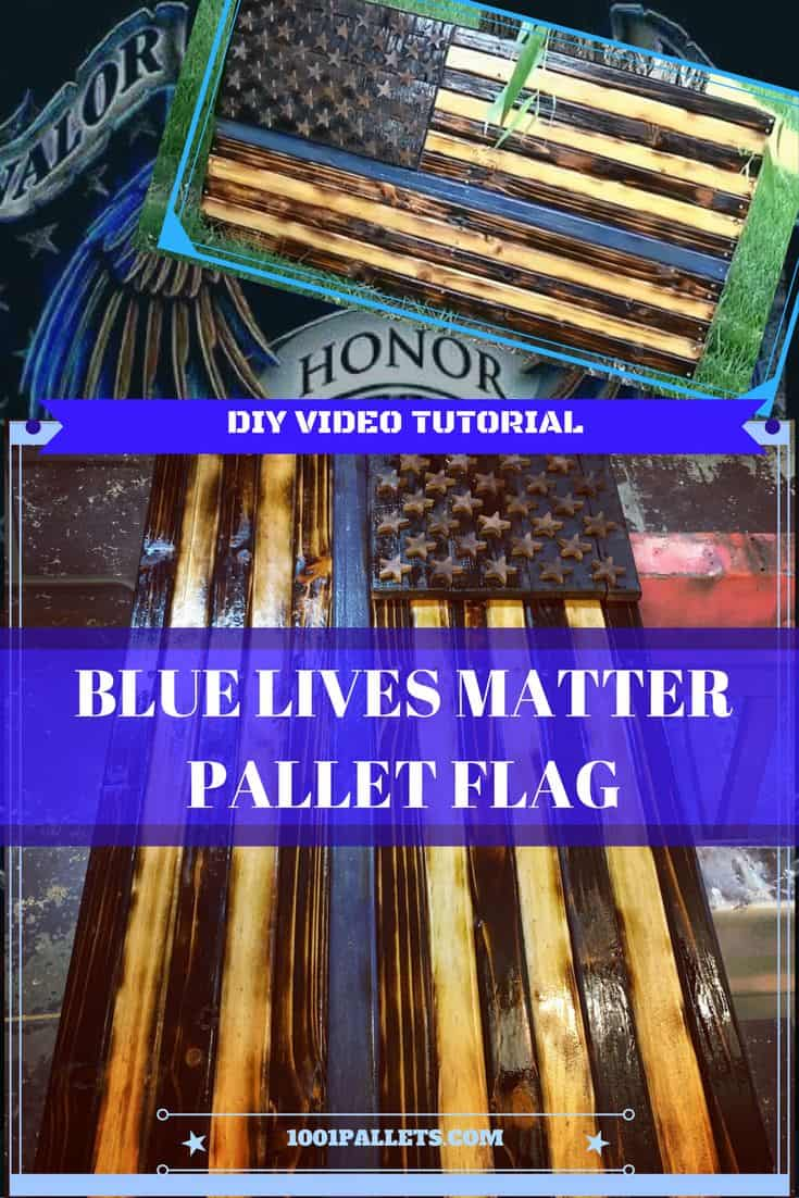Diy Video Tutorial Thin Blue Line Pallet Flag 1001 Pallets