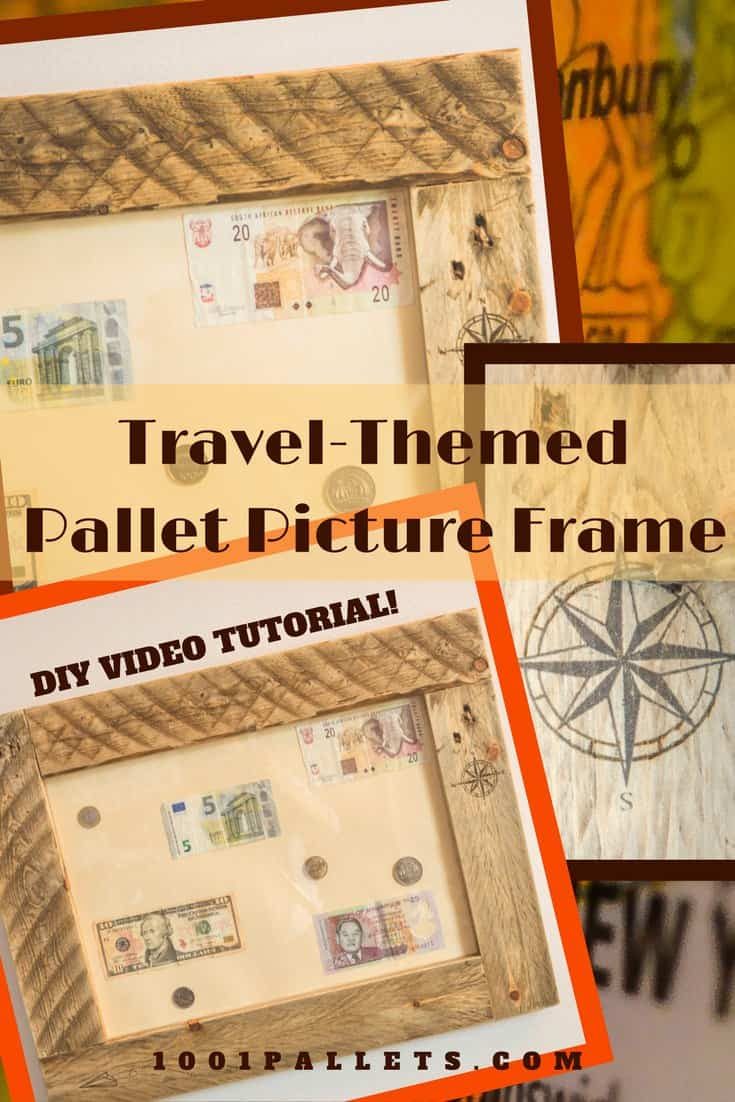 Diy Video Tutorial Travel Inspired Pallet Picture Frame
