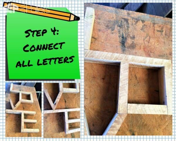 Continue connecting all the letters for this Pallet Love Wall Art.