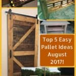 Top 5 August Pallet Ideas 2017: Sliding Pallet Doors & More!