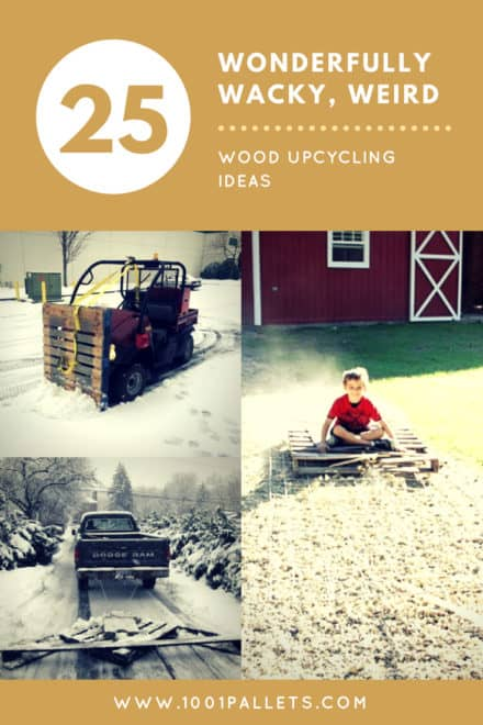 25 Wonderfully Wacky, Weird Wood Upcycling Ideas