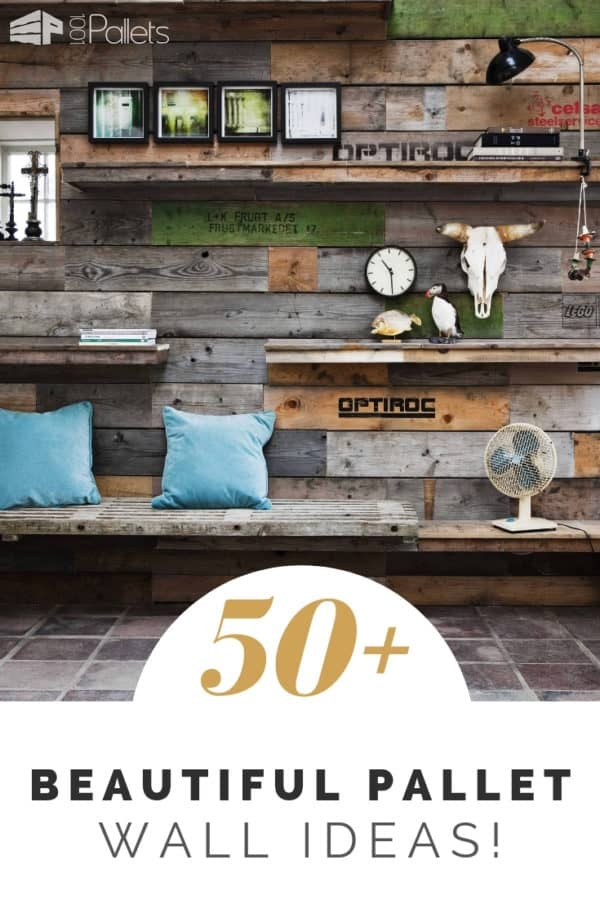 Add Style Quickly: More Than 50 Beautiful Pallet Wall Ideas!