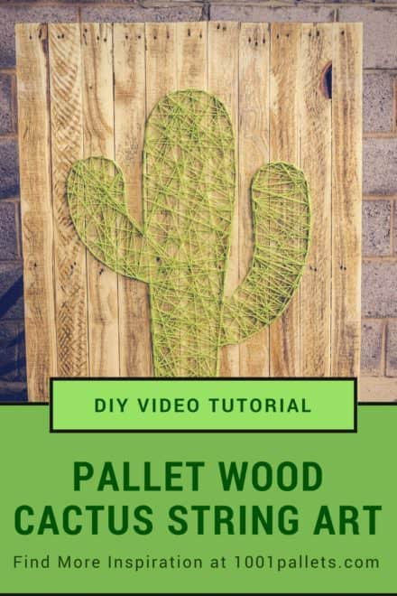 Diy Video Tutorial: Pallet Cactus String Art