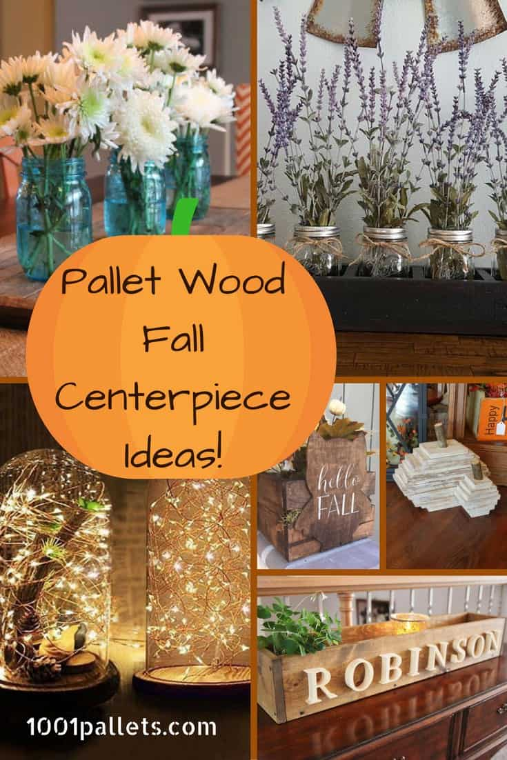 pallet projects for fall. 6 pallet fall centerpiece ideas that will brighten holidays! projects for