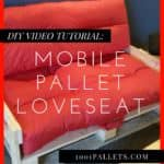 Mobile Pallet Loveseat