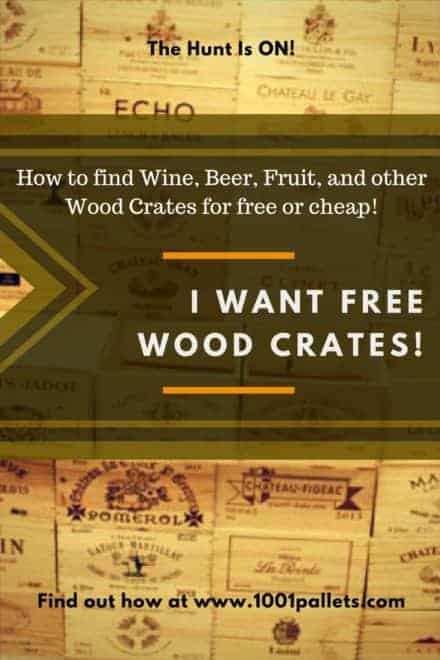 I Want Wine Crates: Finding Wood Crates For Free Or Cheap
