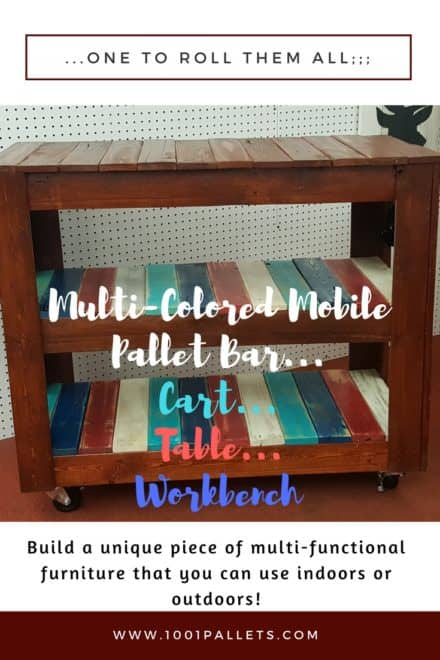Rustic Mobile, Multicolored Pallet Bar Or Pallet Table!