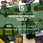 Top 15 Pallet Tools For Your Pallet DIY Ideas You Can Buy at Amazon!