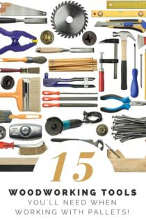 Top 15 Tools For Your Pallet Projects You Can At 1001 Pallets