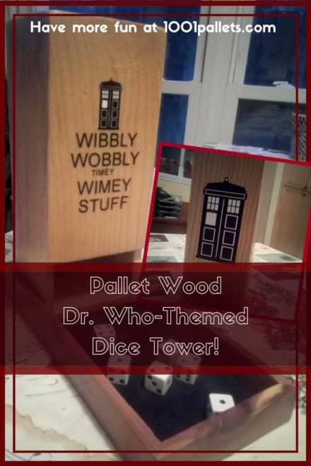 Brilliant Dr. Who Themed Pallet Dice Tower