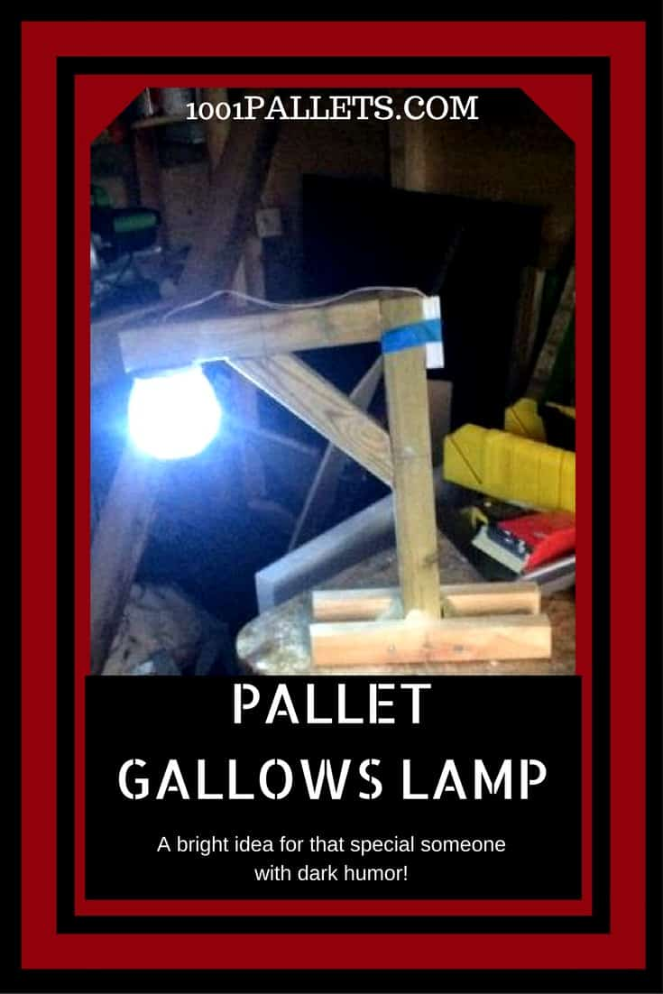 If you've got an hour, you can build this Pallet Gallows Desk Lamp. Use our Downloadable PDF Tutorial and create the perfect gift for someone with dark humor. #pallet #woodworking #lamp #light #tutorial #pdf #recycled