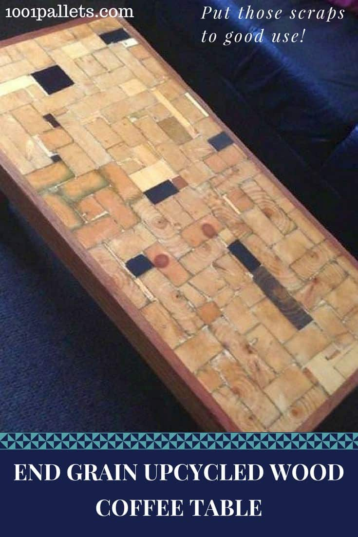 Scraps become a custom focal piece of furniture! An End-Grain Upcycled Timber Coffee Table makes upcycling fun and beautiful! The pieces are secured on a piece of MDF board for a long-lasting project. #palletcoffeetable #endgrain #palletwood #coffeetable