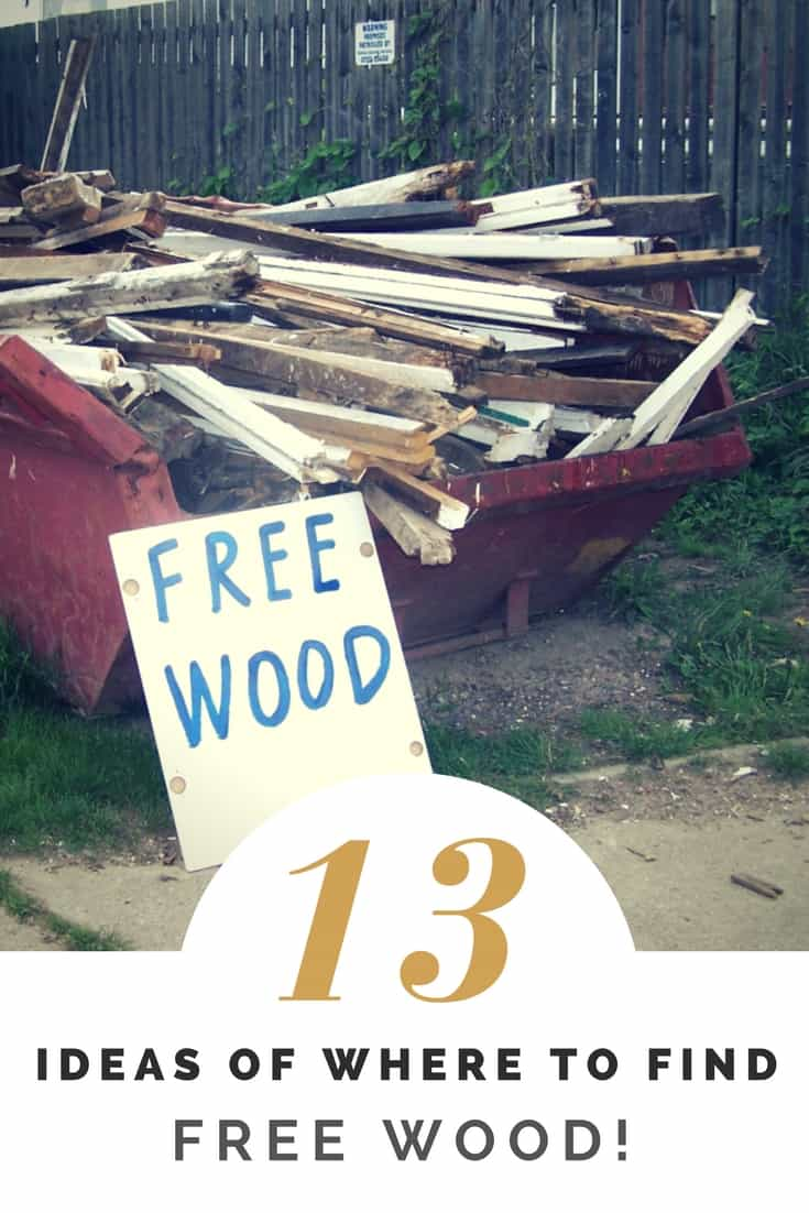 Everyone loves free wood! Learn 13 easy ways you can find free upcycled wood for your DIY projects. Save money and the environment! #freewood #savemoney #upcycled #handmade # upcycled