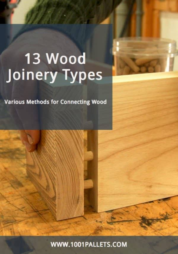 13 Wood Joinery Types Guide English Tutorials Woodworking