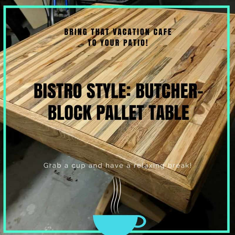 Butcher Block Two-pallet Bistro Table • 1001 Pallets