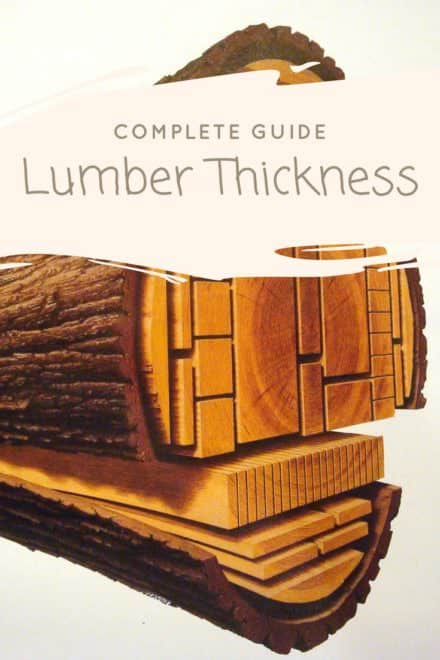 Lumber Thickness Complete Guide