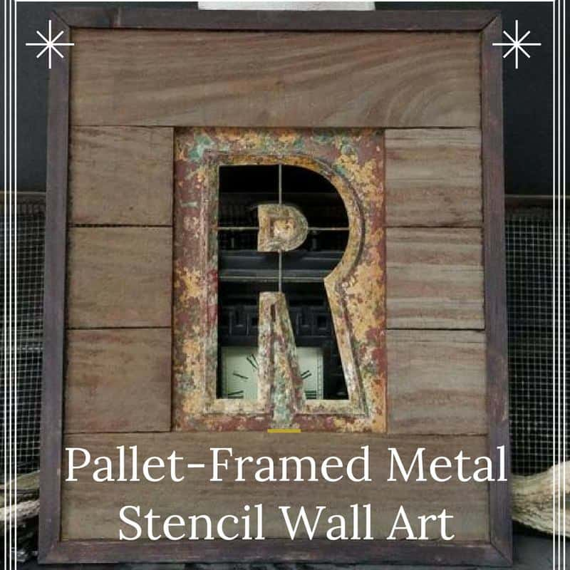 Pallet Framed Stencil Turns Metal Into Wall Art 1001