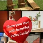 Show Your Love With Pallets! 15 Valentine's Day 2018 Ideas For You!