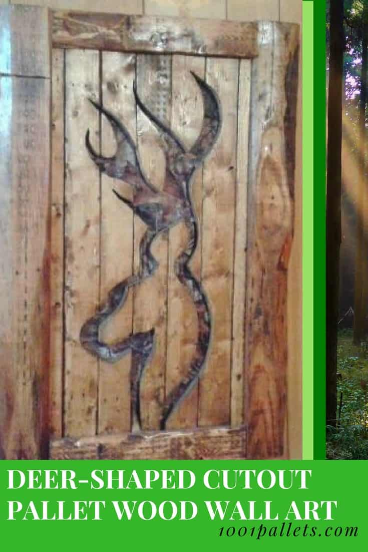 Deer-Shaped Cutout with Camo Backing Made Of Pallet Wood. This decor idea is outstanding for your man cave, garage, workshop, or for that hunter in the family. Instead of the camo material, add LED lighting for a gorgeous illuminated piece! #palletwallart