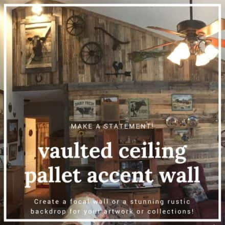 Outstanding Vaulted Ceiling Pallet Wall